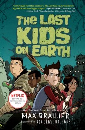 The-Last-Kids-on-Earth-by-Max-Brallier