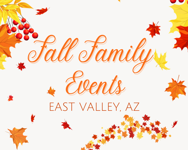 Fall Family Events {East Valley, AZ}